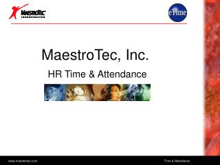 MaestroTec, Inc. HR Time & Attendance