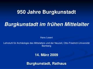 950 Jahre Burgkunstadt Burgkunstadt im frühen Mittelalter Hans Losert