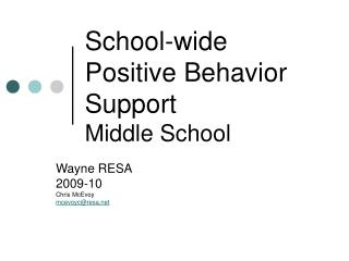 School-wide Positive Behavior Support Middle School