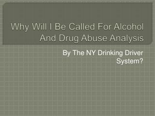 In New York, Why Would The Drinking Driver Program Refer Me