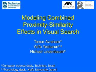 Modeling Combined  Proximity-Similarity  Effects in Visual Search