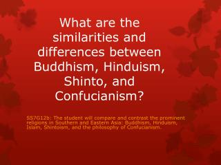 What are the similarities and differences between Buddhism, Hinduism, Shinto, and Confucianism?