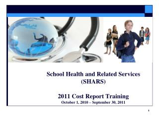 School Health and Related Services (SHARS)  2011 Cost Report Training