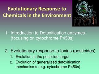 Evolutionary Response to Chemicals in the Environment