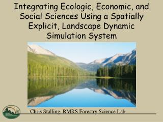 Chris Stalling, RMRS Forestry Science Lab