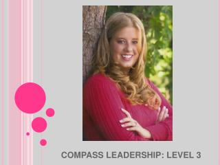 COMPASS LEADERSHIP: LEVEL 3