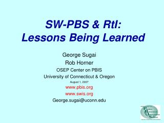 SW-PBS & RtI: Lessons Being Learned