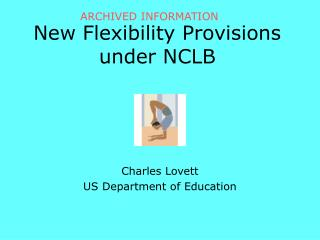 New Flexibility Provisions under NCLB
