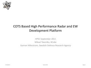 COTS Based High Performance Radar and EW Development Platform