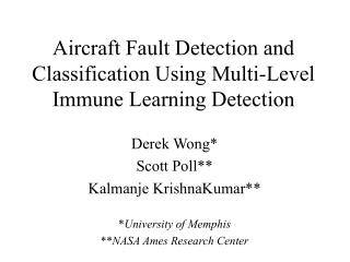 Aircraft Fault Detection and Classification Using Multi-Level Immune Learning Detection