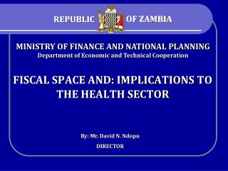 FISCAL SPACE AND: IMPLICATIONS TO THE HEALTH SECTOR
