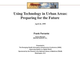 Using Technology in Urban Areas: Preparing for the Future