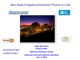 Next Steps In Applied Antineutrino Physics at LLNL