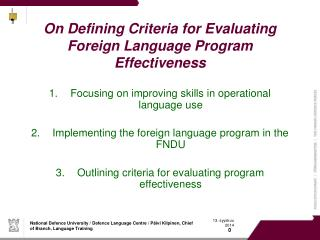 On Defining Criteria for Evaluating Foreign Language Program Effectiveness