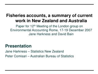 Fisheries accounts, a summary of current work in New Zealand and Australia