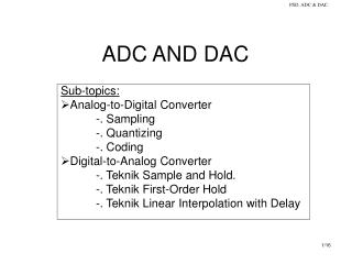 ADC AND DAC