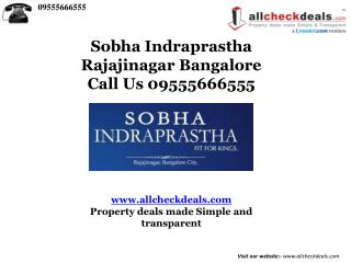 Sobha Indraprastha New Project In Bangalore