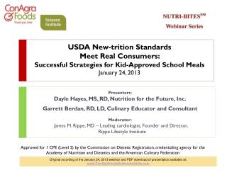 Presenters: Dayle Hayes, MS, RD, Nutrition for the Future, Inc.