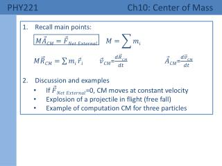 PHY221  Ch10: Center of Mass
