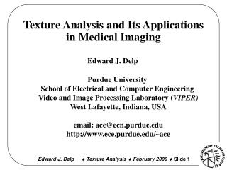 Texture Analysis and Its Applications in Medical Imaging