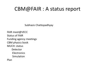 CBM@FAIR : A status report