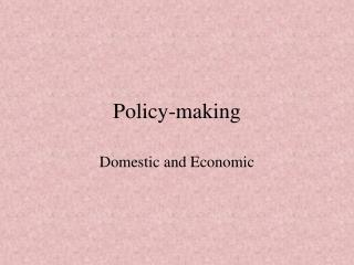 Policy-making