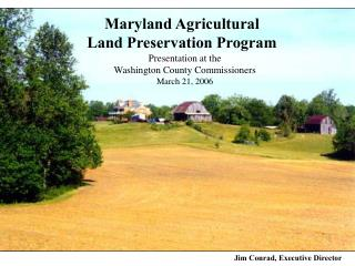 Maryland Agricultural Land Preservation Program