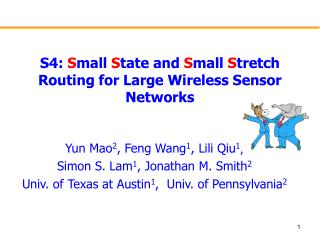S4:  S mall  S tate and  S mall  S tretch Routing for Large Wireless Sensor Networks