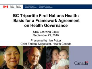 BC Tripartite First Nations Health:  Basis for a Framework Agreement  on Health Governance