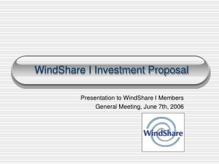 WindShare I Investment Proposal