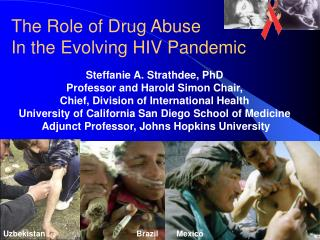 Steffanie A. Strathdee, PhD Professor and Harold Simon Chair,