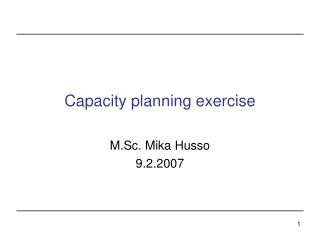 Capacity planning exercise