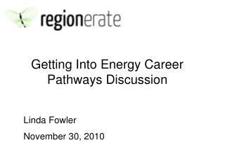 Getting Into Energy Career Pathways Discussion