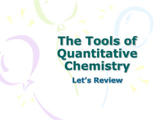 The Tools of Quantitative Chemistry