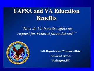 FAFSA and VA Education Benefits