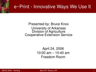 e~Print - Innovative Ways We Use It