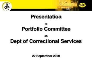 Presentation  to Portfolio Committee  on Dept of Correctional Services