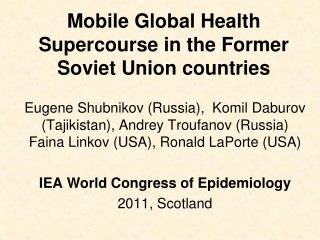 Mobile Global Health Supercourse in the Former Soviet Union countries