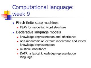 Computational language:  week 9