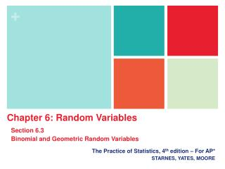 The Practice of Statistics, 4 th  edition – For AP* STARNES, YATES, MOORE
