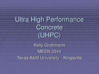 Ultra High Performance Concrete (UHPC)