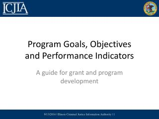 Program Goals, Objectives and Performance Indicators
