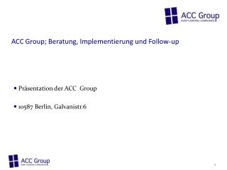 ACC Group; Beratung, Implementierung und Follow-up
