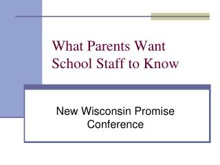 What Parents Want School Staff to Know