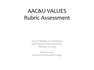 AAC&U VALUES  Rubric Assessment
