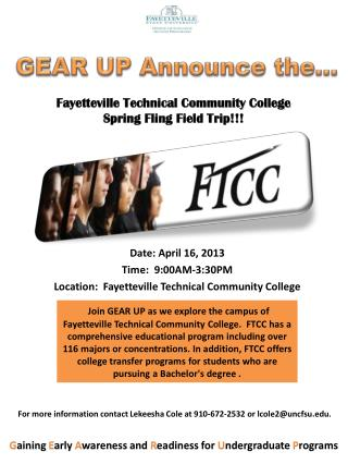 Date: April 16, 2013 Time:  9:00AM-3:30PM Location:  Fayetteville Technical Community College