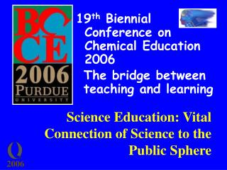 Science Education: Vital Connection of Science to the Public Sphere