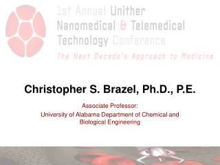 Christopher S. Brazel, Ph.D., P.E.