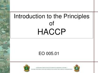 Introduction to the Principles of  HACCP