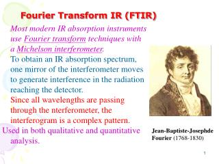 Fourier Transform IR (FTIR)